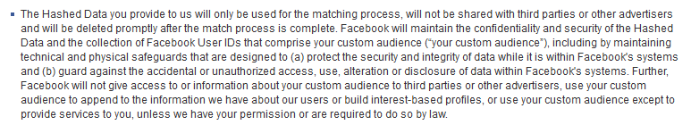 "Except of ""Custom Audience ToS"" https://www.facebook.com/ads/manage/customaudiences/tos.php"